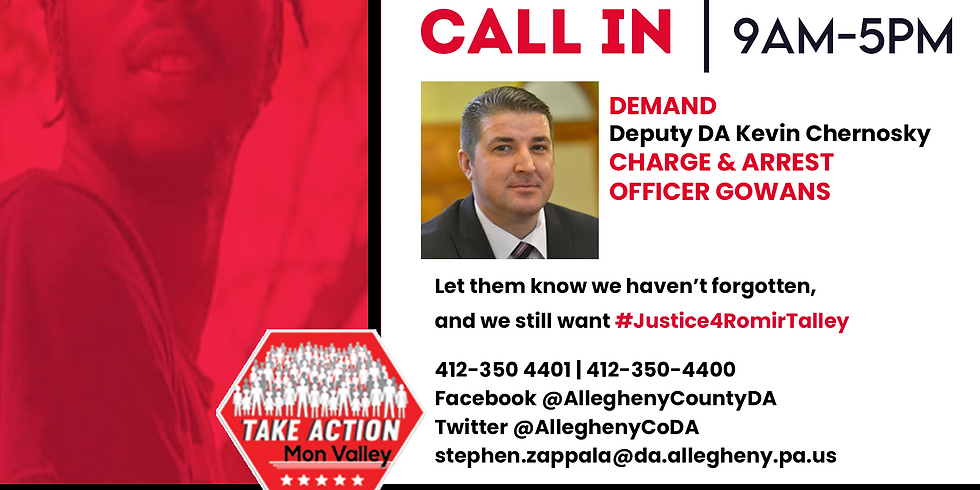 TAKE ACTION- Romir Talley Call In Day of Action