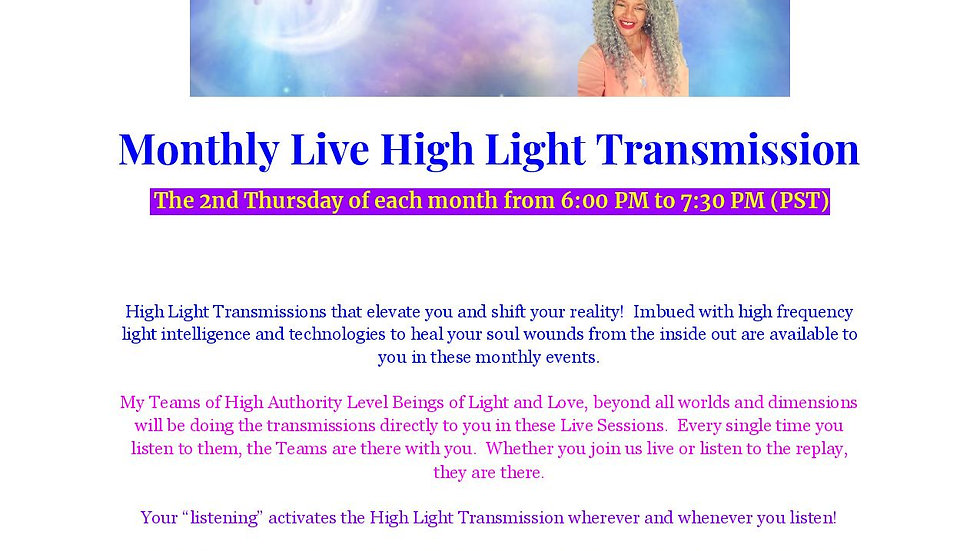 Monthly Live Light Transmissions