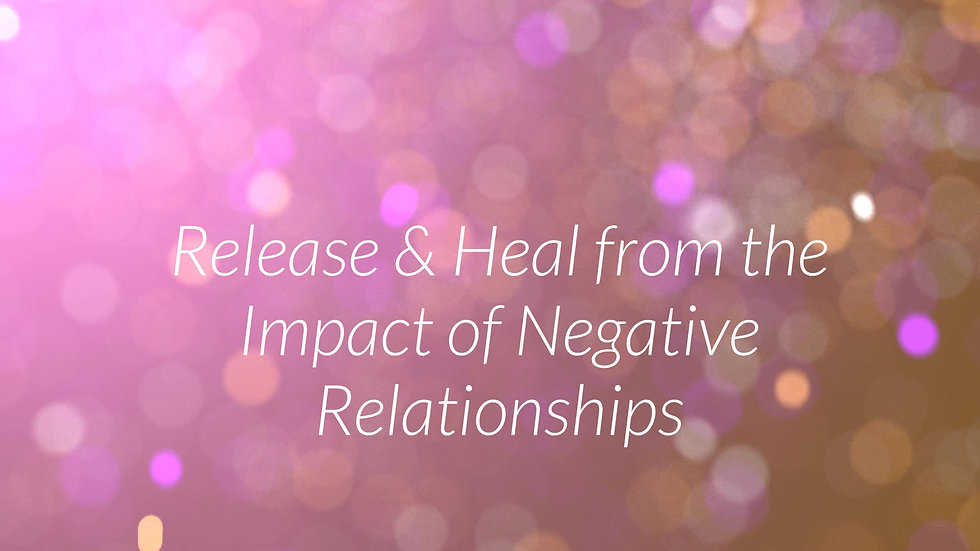 Release Negative Relationships