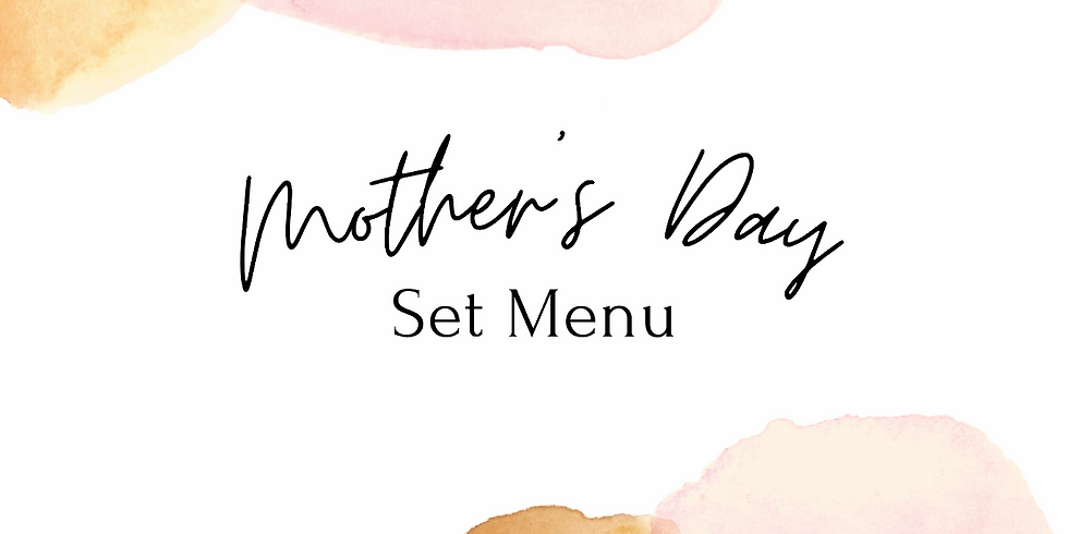 Mother's Day Set Menu