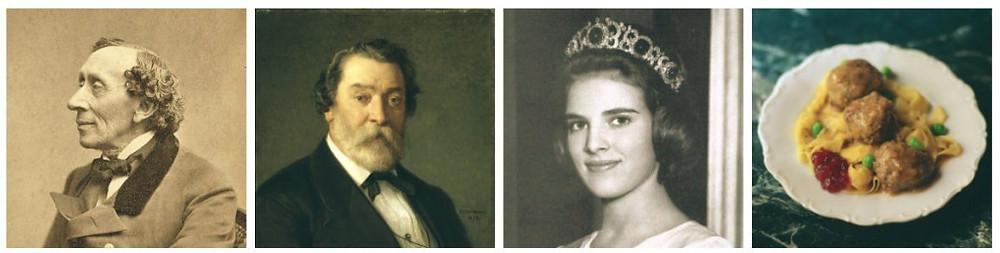 From left to right: H.C. Andersen, Theophil Hansen, Queen Anne-Marie of Greece, Swedish meatballs.