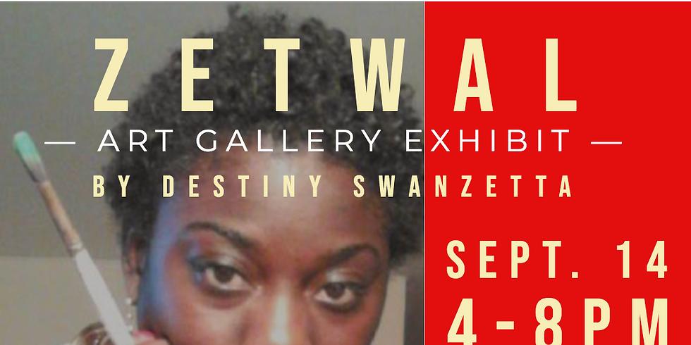 Zetwal Art Gallery Exhibit