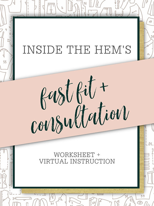 Fast Fit Worksheet + Private Consultation