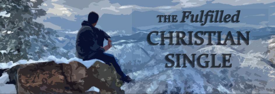 The Fulfilled Christian Single.jpg