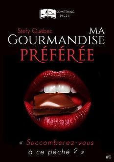 Ma Gourmandise Preferee, tome 1 - Stefy