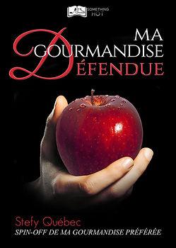 Ma Gourmandise Defendue - Stefy Quebec.j