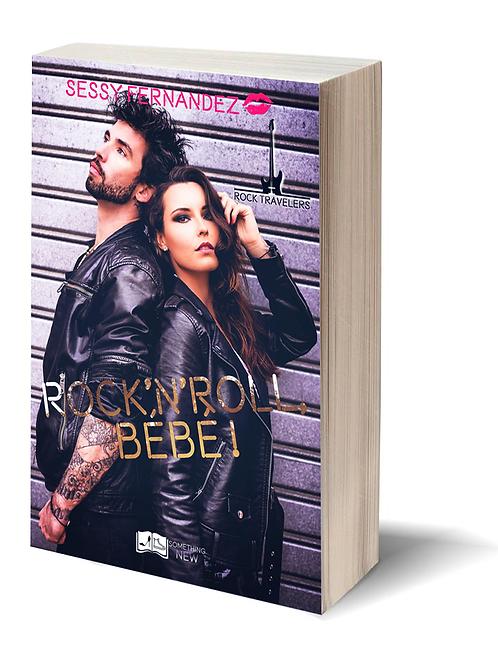 Rock'n'roll, Bébé ! - Sessy Fernandez