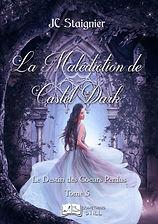 Destin des Coeurs Perdus, tome 5 _ La Ma