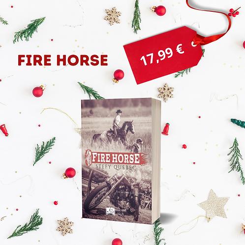 Fire Horse - Stefy Québec