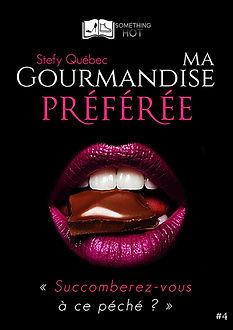 Ma Gourmandise Preferee, tome 4 - Stefy