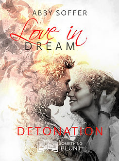 Love In Dream, tome 3 _ Detonation - Abb