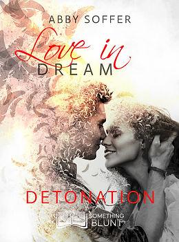 Love In Dream, tome 3 _ Detonation - Abb