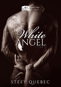 White Angel, tome 1 - Stefy Quebec.jpg