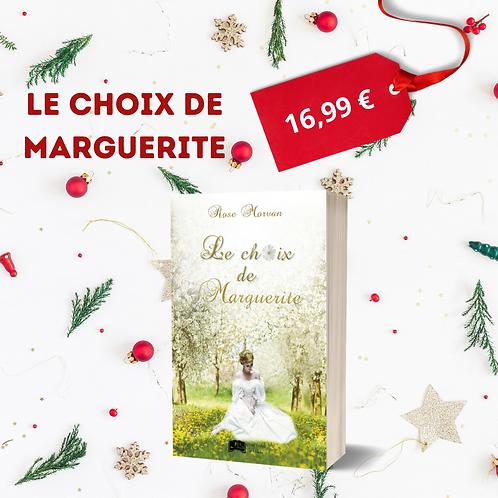 Le choix de Marguerite - Rose Morvan
