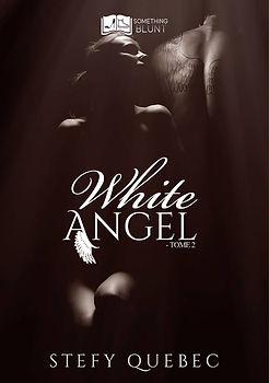 White Angel, tome 2 - Stefy Quebec.jpg