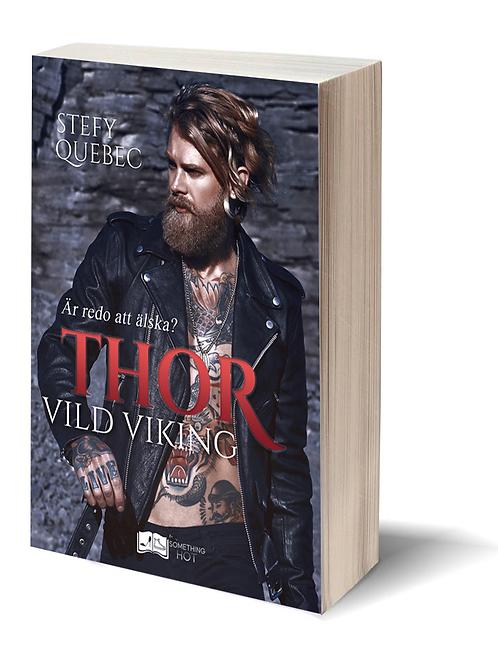 Thor, Vild Viking - Stefy Québec