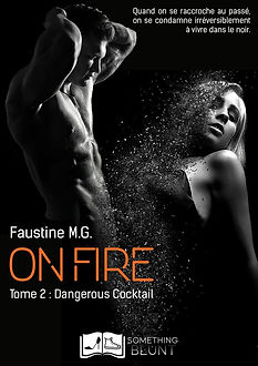 On Fire, tome 2 _ Dangerous Cocktail - F