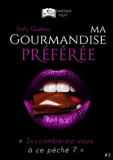 Ma Gourmandise Preferee, tome 3 - Stefy