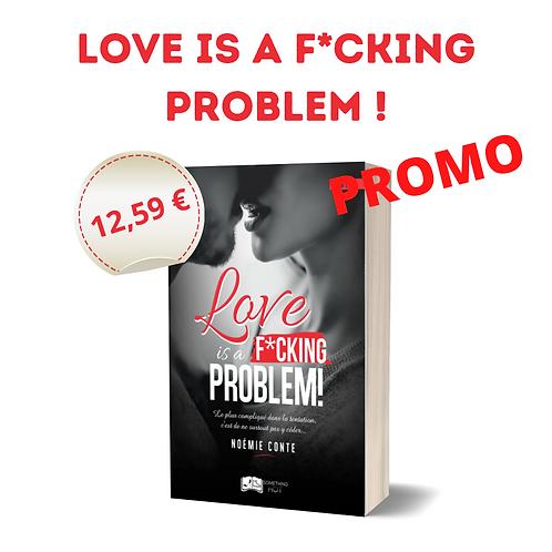 Love is a f*cking problem ! - Noémie Conte