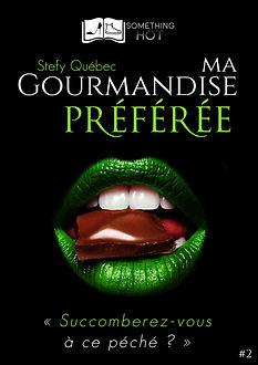 Ma Gourmandise Preferee, tome 2 - Stefy