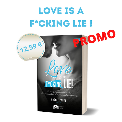 Love is a f*cking lie ! - Noémie Conte