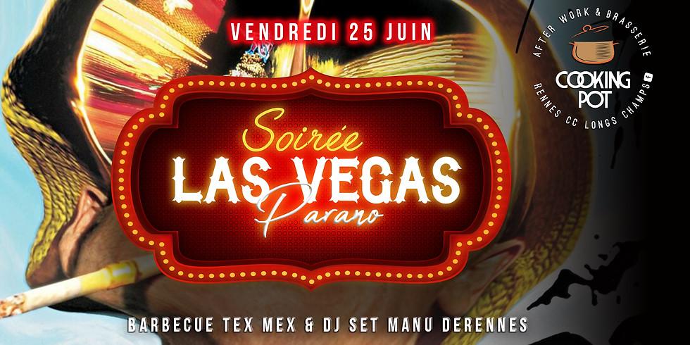 Soirée Las Vegas Parano / Bbq tex mex & Dj set Manu Derennes