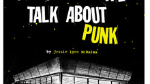 What We Talk About When We Talk About Punk