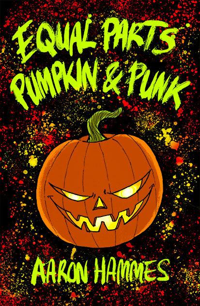Equal Parts Pumpkin & Punk (front cover)