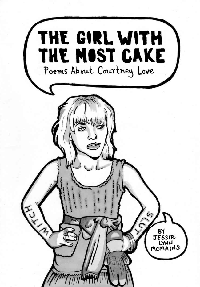 The Girl With the Most Cake (& more)