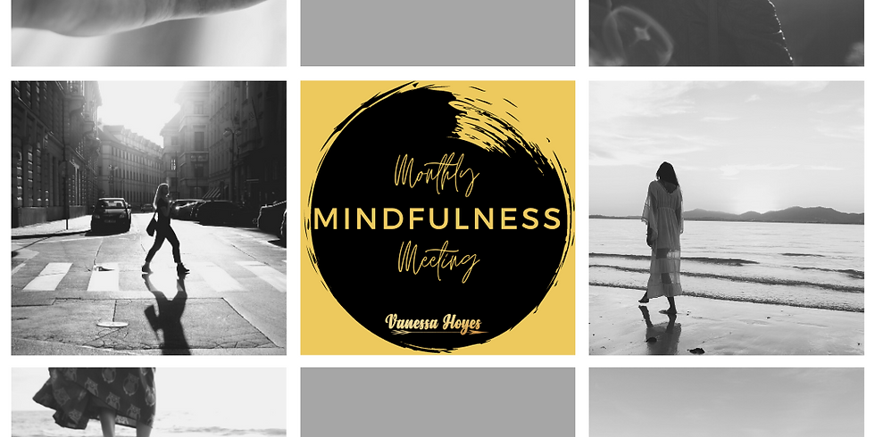 Monthly Mindfulness