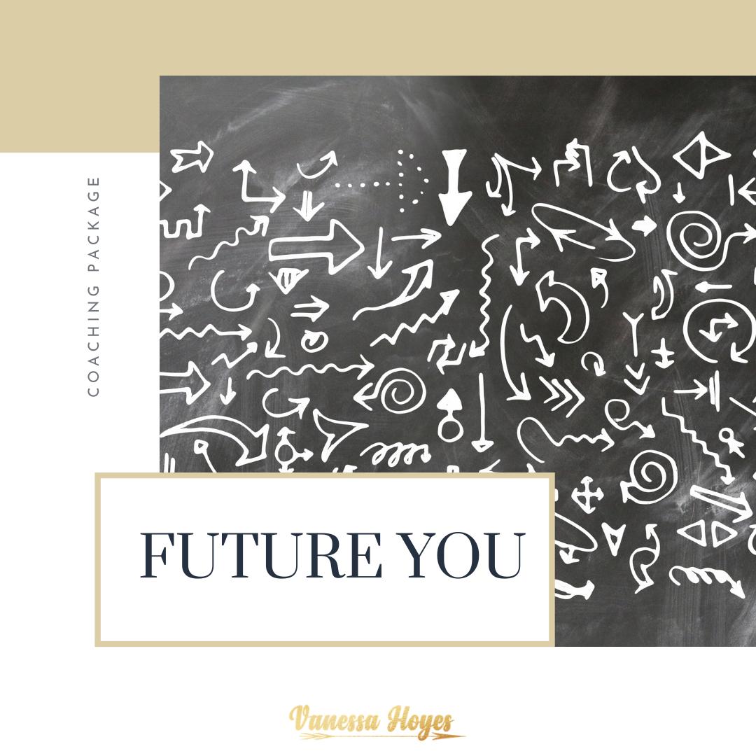 FUTURE YOU - Coaching Package