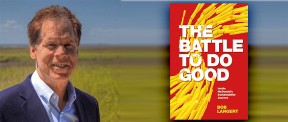"New ""tell all"" Book on McDonald's Sustainability Journey (by former CSO Bob Langert)"