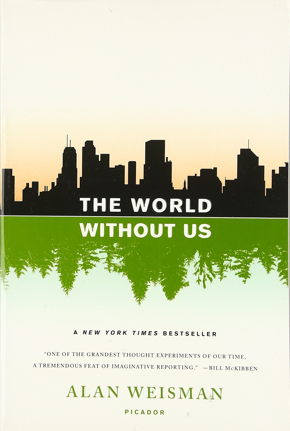 Alan Weisman, The World Without Us explores ecology and society with or without us