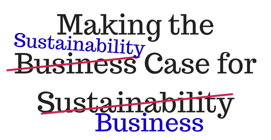 making the sustainability case for business