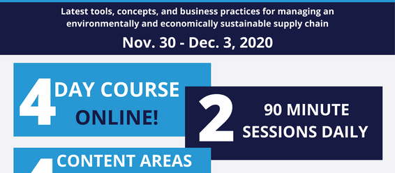 Registration Open! Building a Sustainable Supply Chain Executive Program   November 30 - December 3