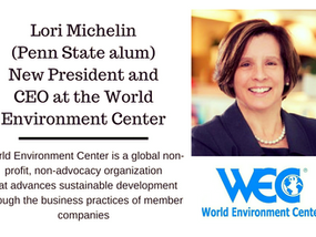 Penn State Alum Lori Michelin new President and CEO of World Environment Center (WEC)