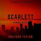 Scarlett Piano Solo Cover.jpg