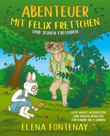 Abenteuer mit Felix frettchen