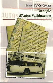 D'Ernest Nabàs Orenga. Any 2016. 180 pàg. Estudi que repassa la història de l'empresa Autos Vallduxense, des del seus inicis, el novembre de 1921, fins l'actualitat.