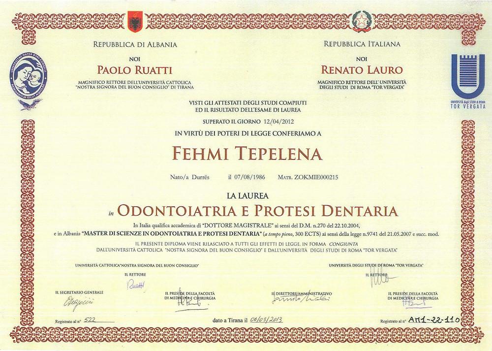 il nostro Medico Dentista Fehmi Tepelena si è laureato in Italia, presso l'Università di Tor Vergata a Roma.