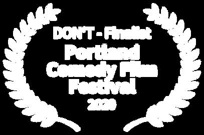 Don't by Camilla Mathias - Finalist in Portland Comedy Film Festival 2020