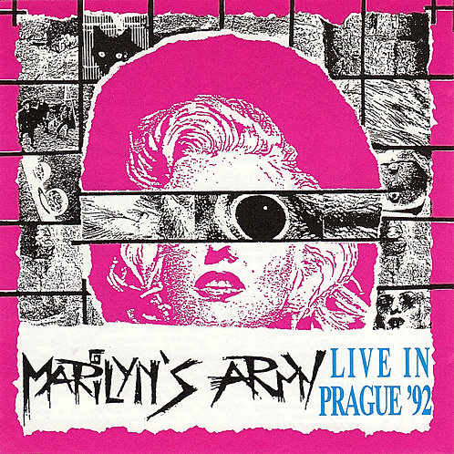 MARILYN´S ARMY - LIVE IN PRAGUE `92