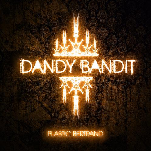 Dandy Bandit (CD DÉDICACÉ + BADGE COLLECTOR)