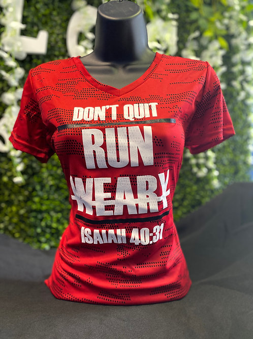 Run & Not Be Weary Wicking Tee RED