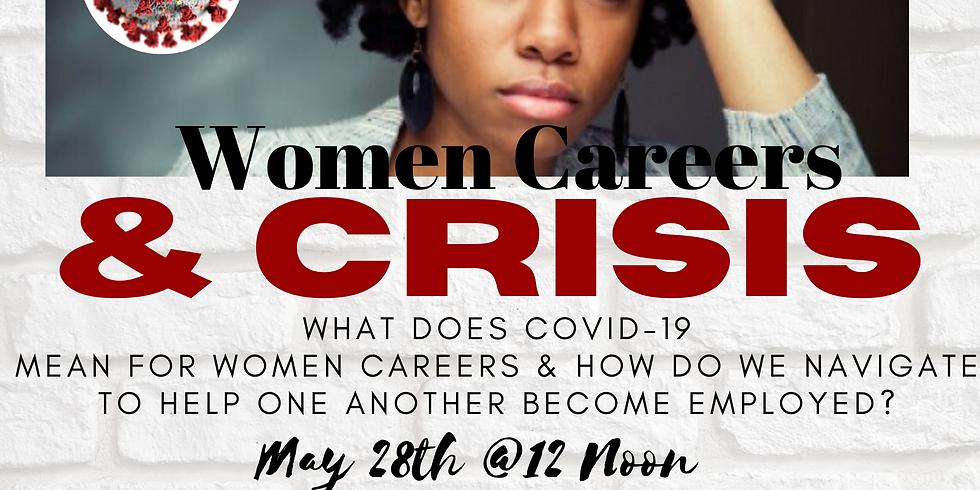 Women Careers & Crisis