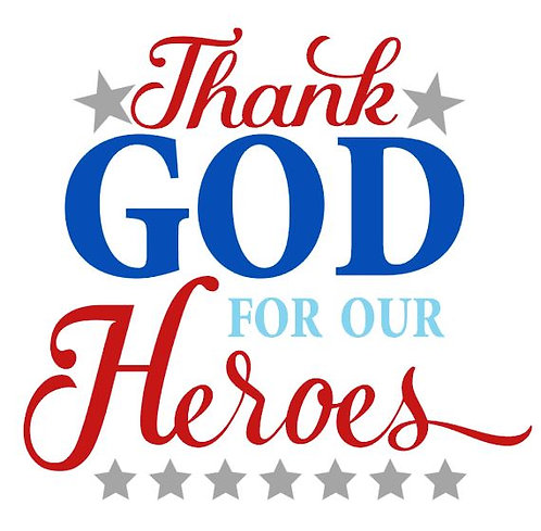 THANK GOD FOR OUR HEROES 12 X 12