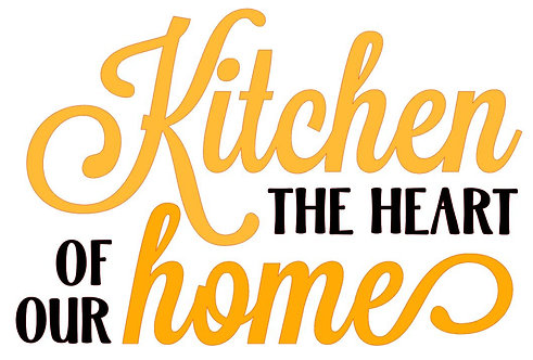 KITCHEN THE HEART OF OUR HOME 14 X 12