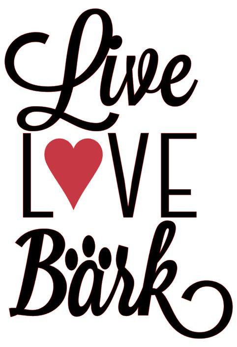 LIVE LOVE BARK 12 X 14