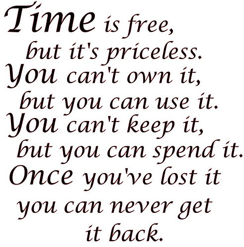 SAYING -TIME IS FREE