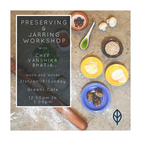 Preserving and Jarring Workshop in Delhi